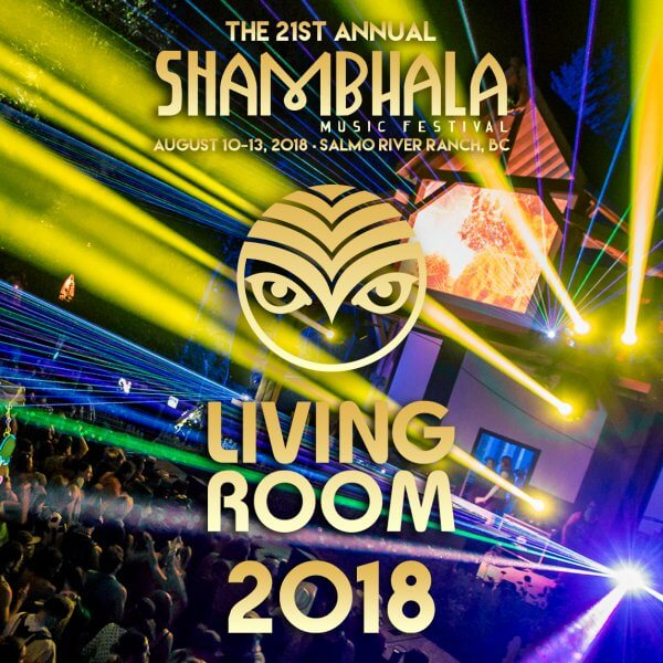 The Living Room Stage Shambhala 2018 Spotify