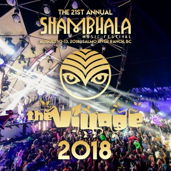The Village Stage Shambhala 2018 Spotify Playlist