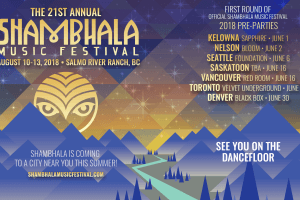Shambhala 2018 Pre-Parties: June Dates