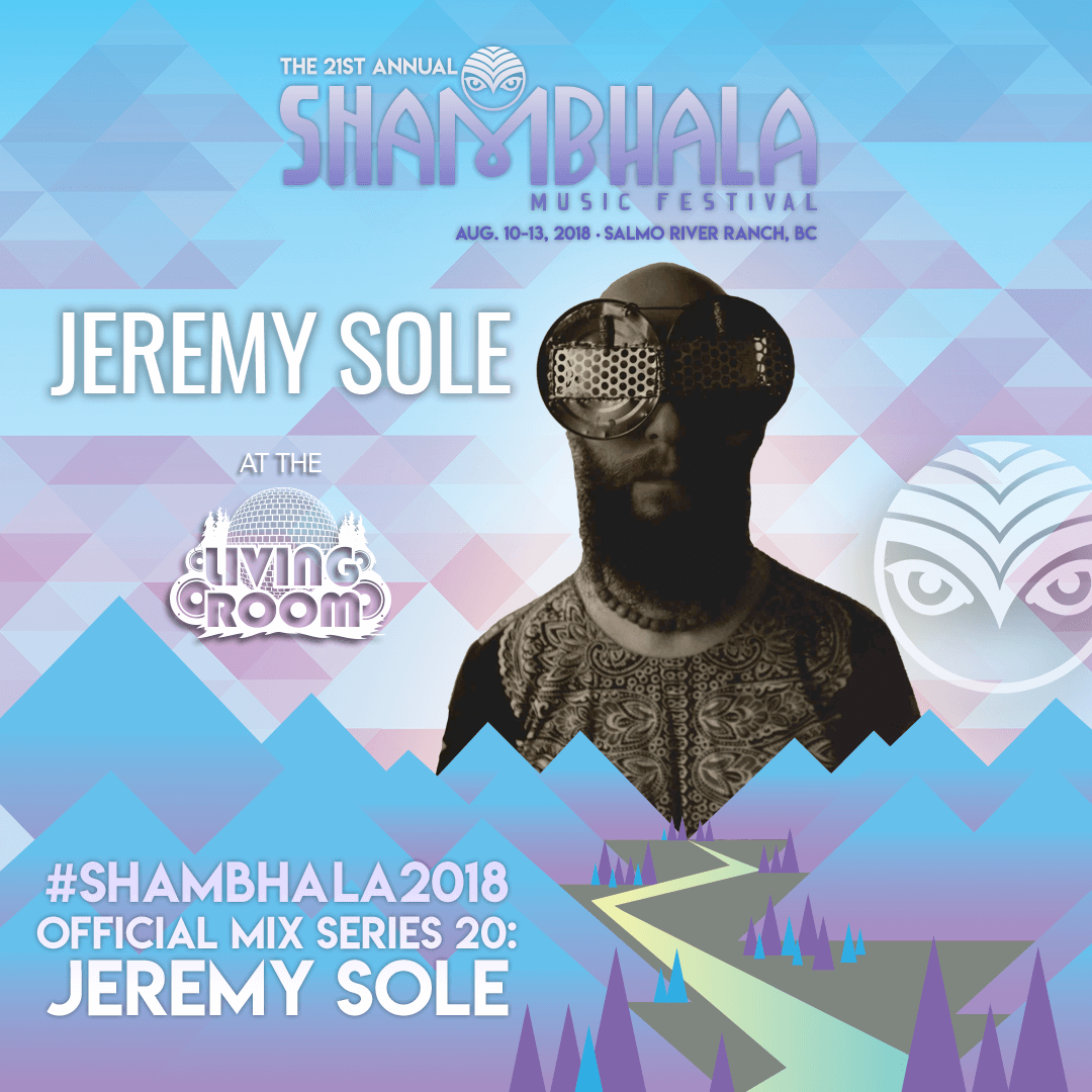 Shambhala Music Festival - #Shambhala2018 Official Mix